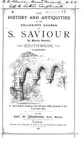 The History and Antiquities of the Collegiate Church of S. Saviour (S. Marie Overie), Southwark