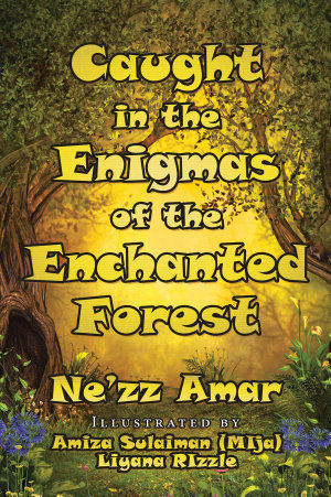 Caught in the Enigmas of the Enchanted Forest