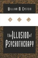 The Illusion of Psychotherapy PDF
