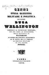 Cenni sulla carriera ... di Lord Duca Wellington, etc