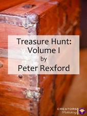 Treasure Hunt: Volume I: Volume 1