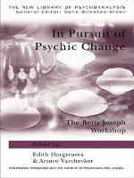 In Pursuit of Psychic Change PDF
