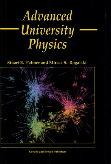 Advanced University Physics  Second Edition PDF