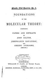 Foundations of the Molecular Theory