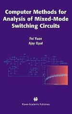 Computer Methods for Analysis of Mixed-Mode Switching Circuits