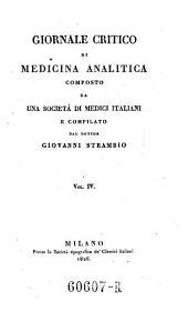 Giornale critico di medicina analitica, composte da una societa di medici italiani e compilato da Giovanni Strambio: Volume 4