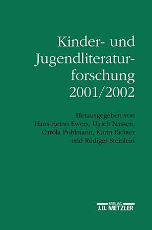 Kinder  und Jugendliteraturforschung 2001 2002 PDF