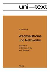 Wechselströme und Netzwerke: Studienbuch für Elektrotechniker ab 3. Semester, Ausgabe 2