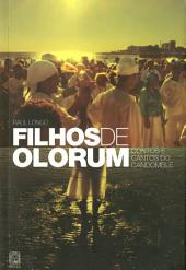 Filhos de Olorum: Contos e cantos do candomblé