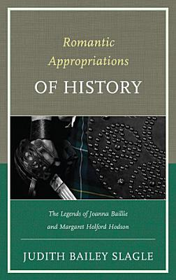 Romantic Appropriations of History PDF