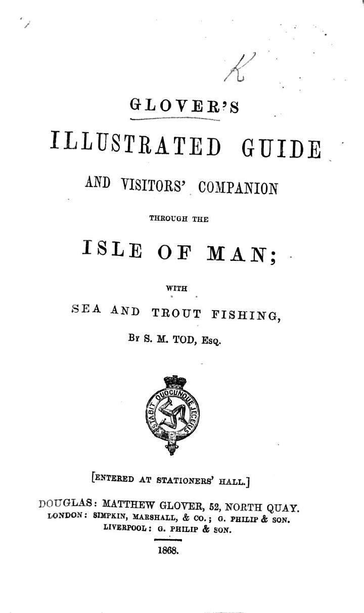 Glover's Illustrated Guide and Visitors' Companion Through the Isle of Man