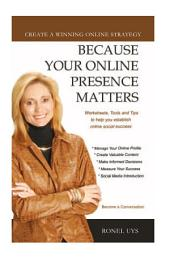 Because Your Online Presence Matters
