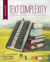 Text Complexity: Stretching Readers With Texts and Tasks, Edition 2
