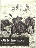 Off to the wilds PDF