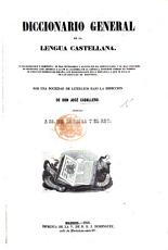 Diccionario General de la Lengua Castellana     Por una sociedad de literatos  bajo la direccion de Don J  Caballero   With a supplement  containing addenda   PDF
