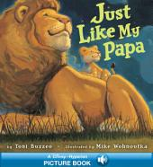Just Like My Papa: A Hyperion Read-Along