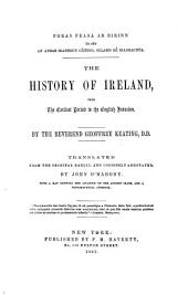 The History of Ireland from the Earliest Period to the English Invasion