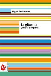 La gitanilla. Novelas ejemplares (low cost). Edición limitada