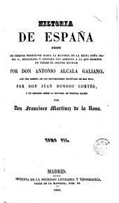 Historia de España desde los tiempos primitivos hasta la mayoría de la reina doña Isabel II, 7