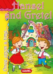 Hansel and Gretel: Tales and Stories for Children