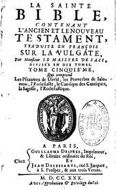 La Sainte Bible, contenant l'Ancien et le Nouveau Testament, traduite en françois sur la Vulgate