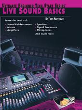 Ultimate Beginner Tech Start Series®: Live Sound Basics
