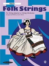 Folk Strings for String Quartet or String Orchestra