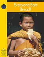 Everyone Eats Bread!