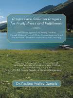 Progressive Solution Prayers for Fruitfulness and Fulfillment PDF