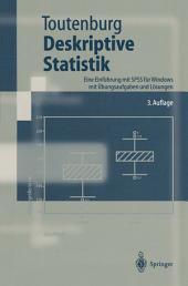 Deskriptive Statistik: Eine Einführung mit SPSS für Windows mit Übungsaufgaben und Lösungen, Ausgabe 3