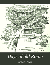 Days of Old Rome