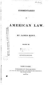 Commentaries on American Law: Volume 3