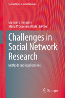 Challenges in Social Network Research