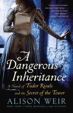 A Dangerous Inheritance