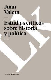Estudios críticos sobre historia y política