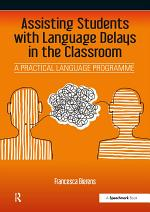 Assisting Students with Language Delays in the Classroom