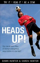 Heads Up!: Edition 2