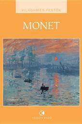 Claude Monet: Világhíres festők