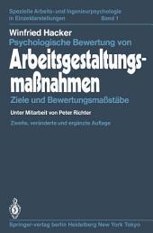 Psychologische Bewertung von Arbeitsgestaltungsmaßnahmen: Ziele und Bewertungsmaßstäbe, Ausgabe 2