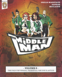The Middleman   Volume 5   The Pan Universal Parental Reconciliation