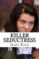 Killer Seductress