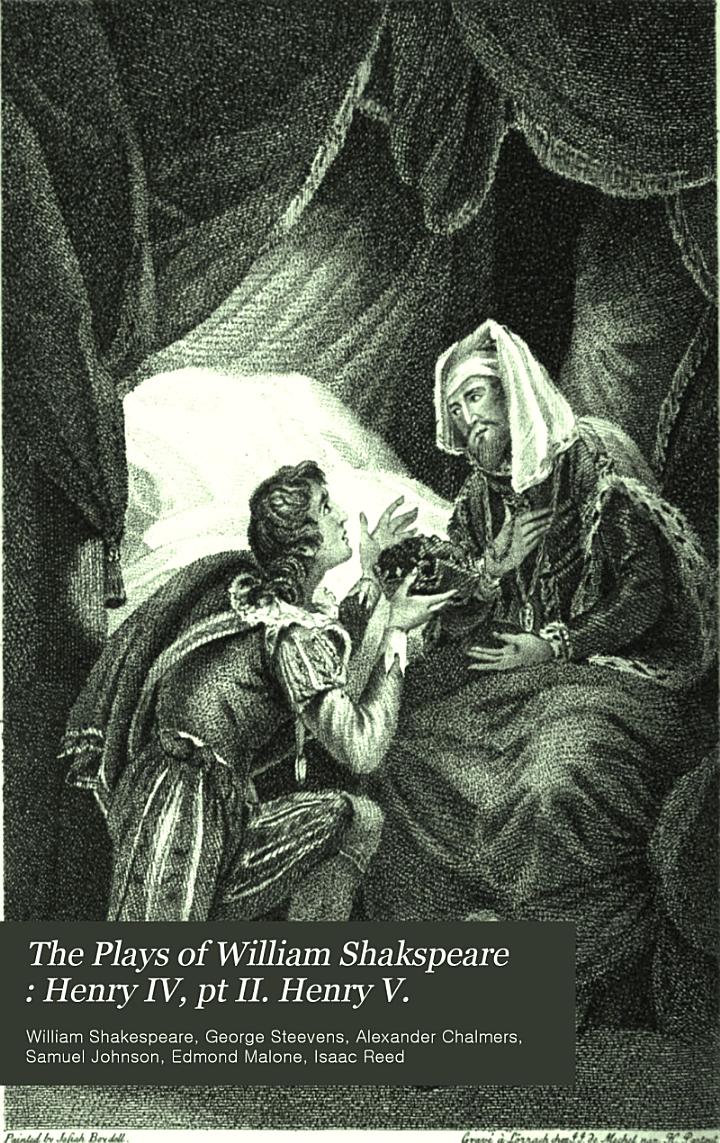 The Plays of William Shakspeare: Henry IV, pt II. Henry V
