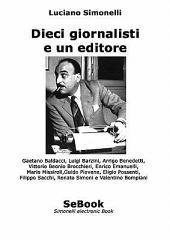 Dieci Giornalisti E Un Editore