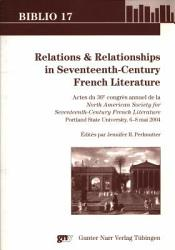Relations Relationships In Seventeenth Century French Literature Book PDF