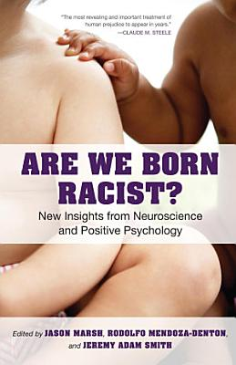 Are We Born Racist