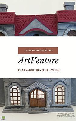 Artventure  A Year of Exploring Art