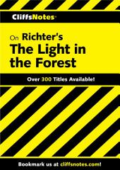 CliffsNotes on Richter's The Light in the Forest