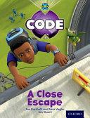 Project X Code: Wild a Close Escape