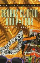 For the Record 5  George Clinton   P Funkadelic