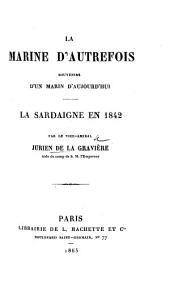 La marine d'autrefois: souvenirs d'un marin d'aujourd'hui. La Sardaigne en 1842